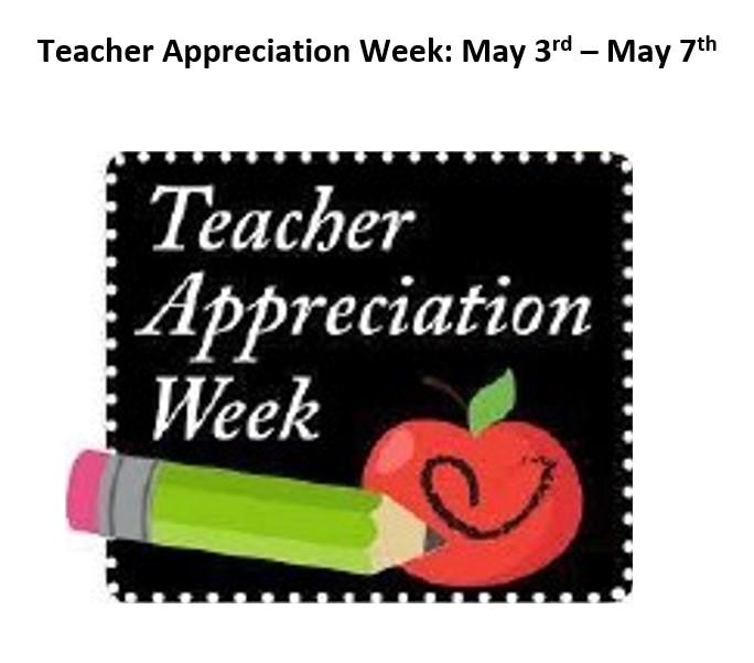 Teacher Appreciation Week 2021...